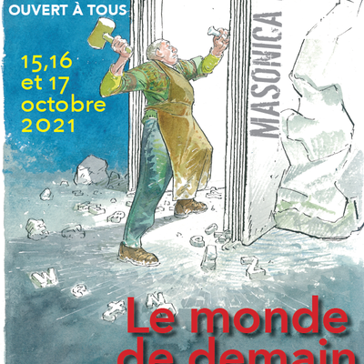 MASONICA LILLE : 15, 16, 17 octobre 2021. Save the date !