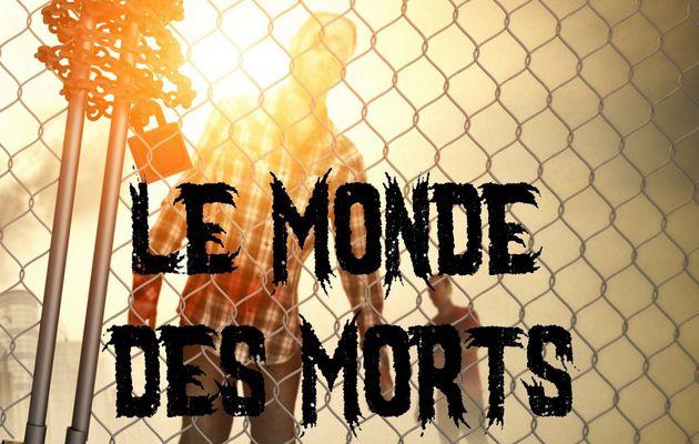 Le Monde des Morts - Isabelle Haury