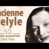 """Lucienne Delyle - 50 succès essentiels (""""Nous irons aux Tuileries"""", """"Mon amant de Saint-Jean""""...)"""