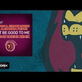 Jay Frog & Jerome Robins feat. Alexandra Prince - Just Be Good To Me (Jerome Robins Remix)