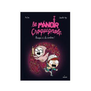 Le Manoir Croquignole. Tomes 1 & 4. Mr Tan et Camille ROY (Dès 5 ans)