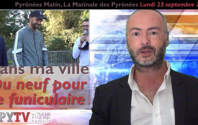 Pyrénées Matin #30 du 23 septembre 2019 | La Télé des Pyrénées