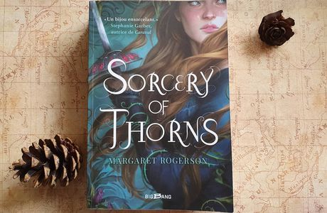 Sorcery of Thorns de Margaret Rogerson