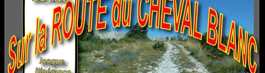 CRETES du CHEVAL BLANC (en Août)