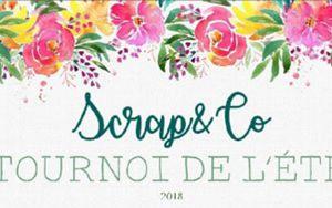 Tournoi d'été sur Scrap&Co_Les Infos