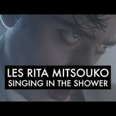 Les Rita Mitsouko & Sparks - Singing In The Shower (Clip Officiel)