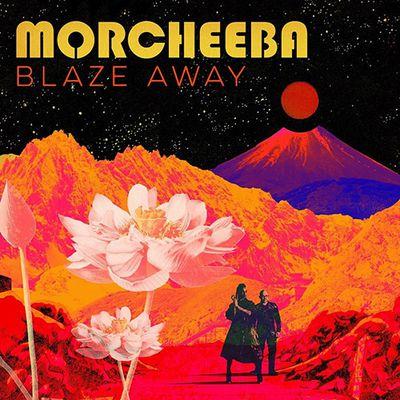 Morcheeba : nouvel album Blaze Away