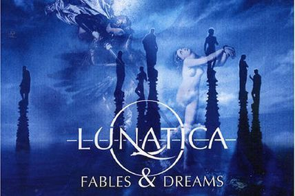 Lunatica - Fables and dreams