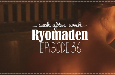 [WaW] Ryomaden - Ryoma the Navigator *MAJ épisode 36*