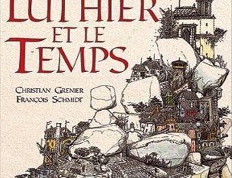 Le Tyran, le Luthier et le Temps de Christian GRENIER (texte) et François SCHMIDT (illustrations)