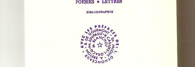 Oeuvres complètes, les chants de Maldoror, Poésies. lettres. Comte de LAUTREAMONT. Isidore Ducasse
