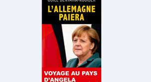 Une illusion macronienne : « l'Allemagne paiera » ! (selon Renaud Girard)