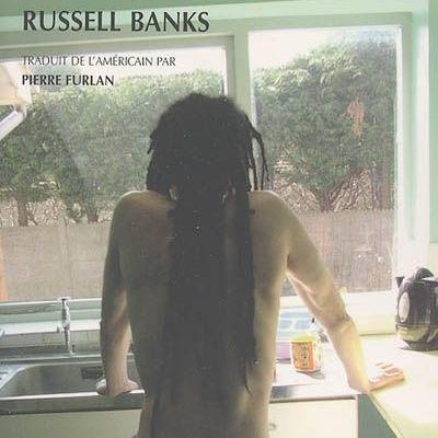 """""""Sous Le Règne de Bone"""" Russel Banks-1995"""