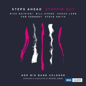 "STEPS AHEAD : ""Steppin' Out"" (Jazzline / Socadisc)"