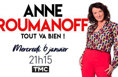 """Le spectacle """"Tout va bien"""" d'Anne Roumanoff diffusé ce soir sur TMC"""