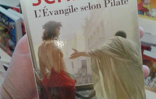 L'Evangile selon Pilate: un formidable roman humaniste