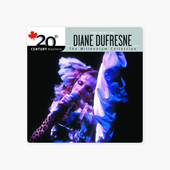 ‎20th Century Masters: The Best of Diane Dufresne by Diane Dufresne