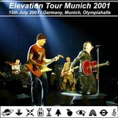 U2 -Elevation Tour -15/07/2001 -Munich -Allemagne -Olympiahalle - U2 BLOG