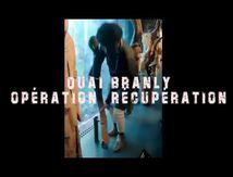 UDC : Quai Branly opération récupération