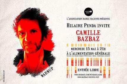 Le 15 Mai, Hilaire Penda's Warmup invite CAMILLE BAZBAZ à l'Alimentation Generale à Paris