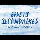 Grand Corps Malade - EFFETS SECONDAIRES (Video Lyrics)