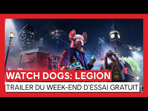 [ACTUALITE] WATCH DOGS : LEGION - UN WEEK-END GRATUIT DU 25 AU 29 MARS