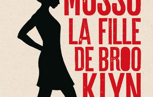 "Pas Fan de ""La fille de Brooklyn"" de Musso"