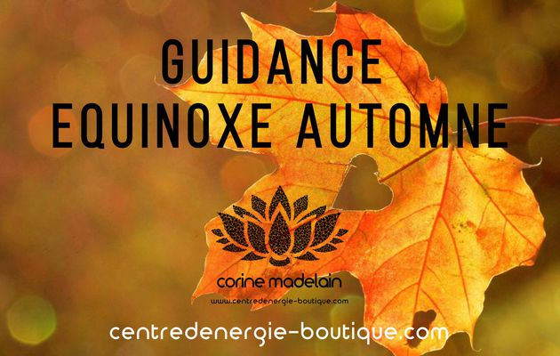 Guidance Equinoxe d'Automne 2019