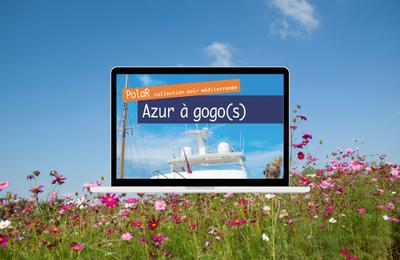 Azur à Gogo(s)