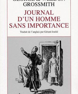Critique libre: JOURNAL D'UN HOMME SANS IMPORTANCE (George et Weedon Grossmith)