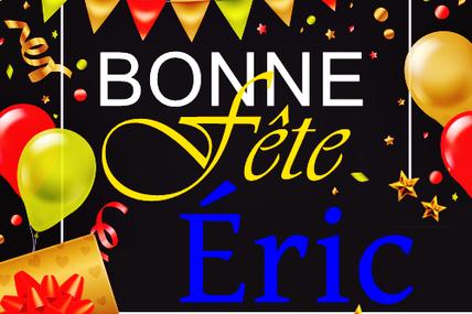 En ce 18 Mai, nous souhaitons une bonne fête à Éric 🙂