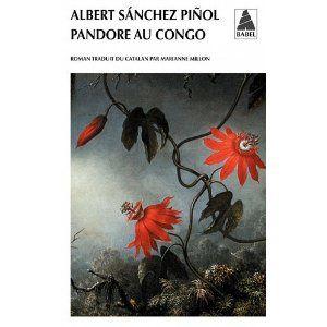 Pandore au Congo - Albert Sanchez Piñol