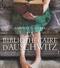 """Un roman bouleversant et inoubliable : """"La bibliothécaire d'Auschwitz"""" d'Antonio G.Iturbe..."""