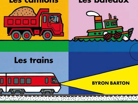 Coffret: Les camions - les bateaux - les trains de Byron Barton