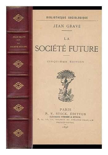 Jean_Grave altruisme égoïsme anarchisme anarchie libertaire