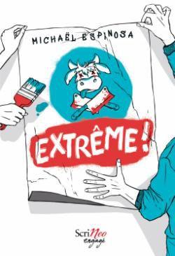 Extrême ! / Michael Espinosa - scrineo