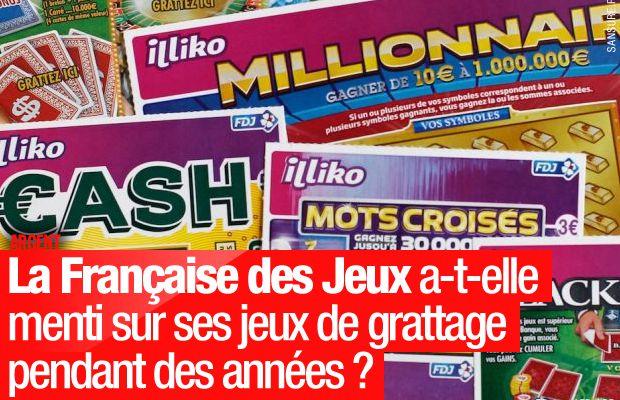 La Française des Jeux a-t-elle menti sur ses jeux de grattage pendant des années ? #FDJ