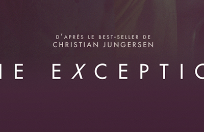 #THEEXCEPTION, UN THRILLER DÉRANGEANT