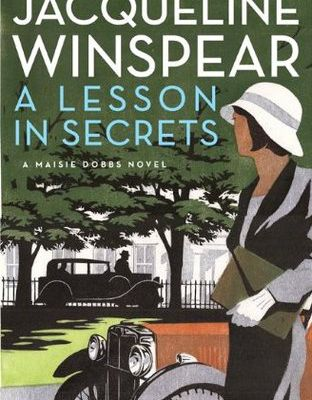 Read A Lesson in Secrets (Maisie Dobbs, #8) by Jacqueline Winspear Book Online or Download PDF
