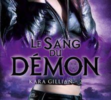 Kara Gillian tome 2 : Le Sang du Démon de Diana ROWLAND
