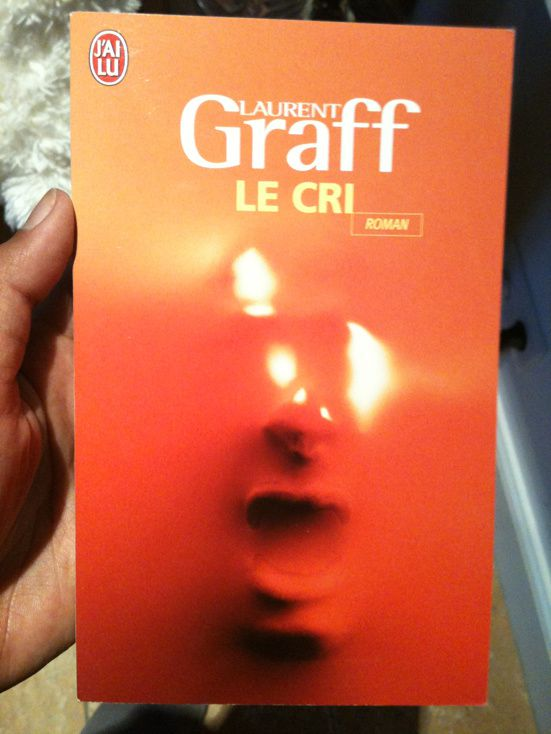 Le Cri de Laurent Graff