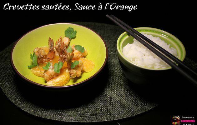 Crevettes Sautées, Sauce à l'Orange