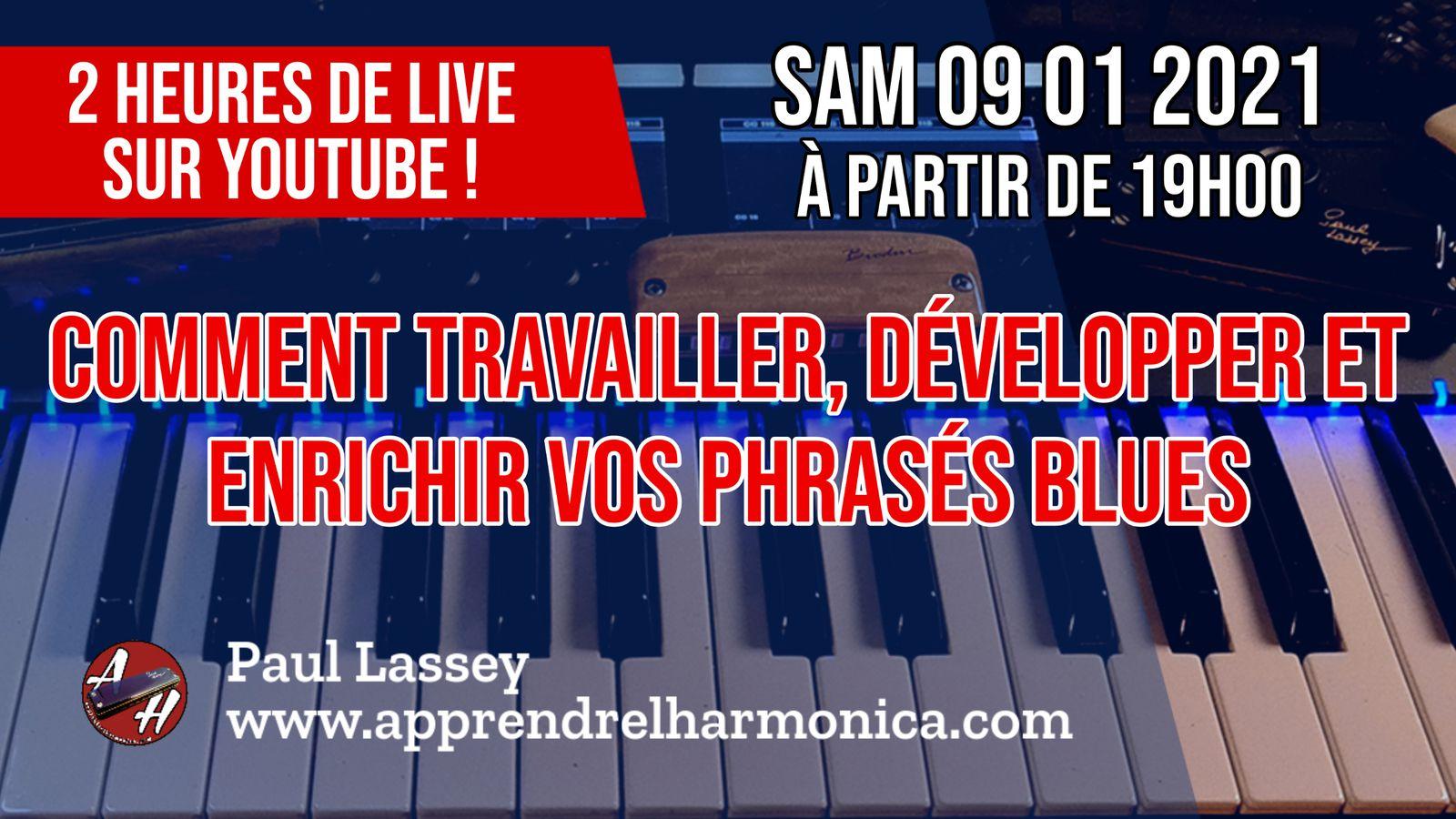 Live Stream - 09 01 2021 - Comment travailler, développer et enrichir vos phrasés blues