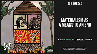 $UICIDEBOY$ ''Materialism As A Means To An End''