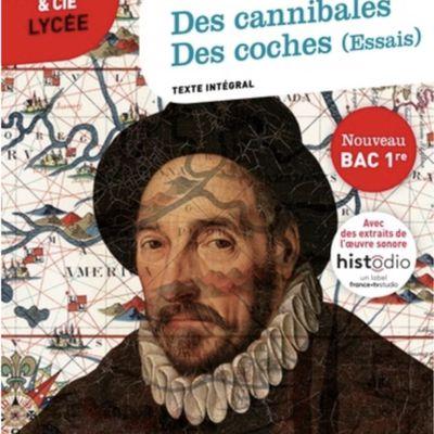 """Présentation """"des Cannibales"""" et """"des Coches"""" (Montaigne)"""