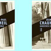 Jean-Paul Chaumeil : Ground Zero (Éd.Rouergue Noir, 2015) - Le blog de Claude LE NOCHER