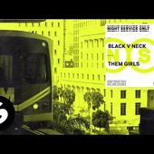 Black V Neck - Them Girls (Official Audio)