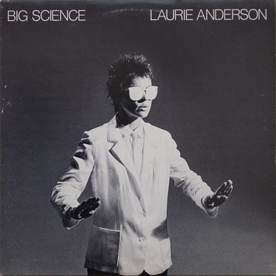 Laurie Anderson – Big Science (1982)