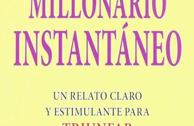 Reseña del Libro: El Millonario instantáneo