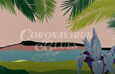 Coronavirus Blues by Nicolas Grosso & friends !